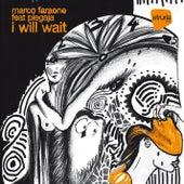 I Will Wait von Marco Faraone