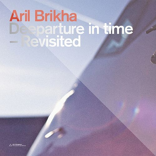 Deeparture in Time - Revisited by Aril Brikha