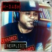 Inexplicit by M Dash
