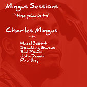 Mingus Sessions The Pianists by Various Artists