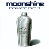 Moonshine Mixer No. 1 by Various Artists