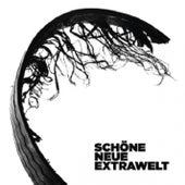 Schöne Neue Extrawelt (Digital Extra Tracks) by Extrawelt