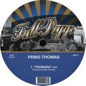 Fehrara by Prins Thomas