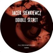 Double Secret Life by Jacek Sienkiewicz