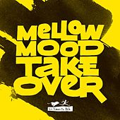 Take Over by Mellow Mood