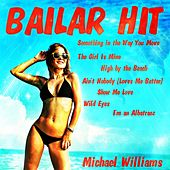 Bailar Hit by Michael Williams