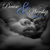 Praise and Worship Lullabies de Christian Music For Babies