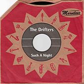 Such a Night (Marvelous) de The Drifters
