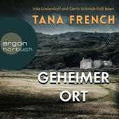 Geheimer Ort (Ungekürzte Lesung) von Tana French