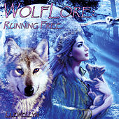Wolflore - Running Free by Llewellyn