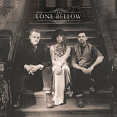 The Lone Bellow by The Lone Bellow