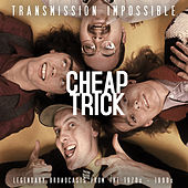 Transmission Impossible (Live) by Cheap Trick