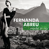 Made in Rio by Fernanda Abreu