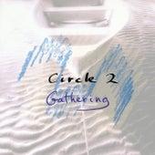 Circle 2: Gathering by Circle