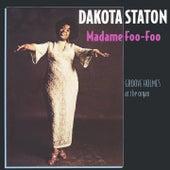 Madame Foo-Foo by Dakota Staton