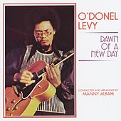 Dawn of a New Day by O'Donel Levy