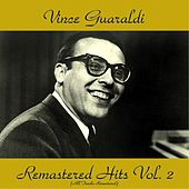 Remastered Hits Vol. 2 (All Tracks Remastered) by Vince Guaraldi