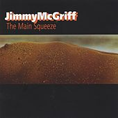 The Main Squeeze de Jimmy McGriff