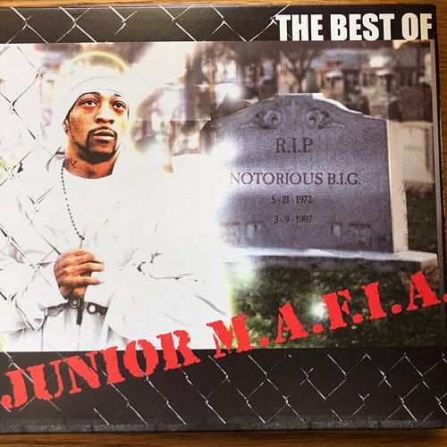 The Best of JUNIOR M.A.F.I.A. by Junior M.A.F.I.A.