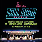 Toll Road Riddim von Various Artists