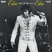 That's the Way it Is by Elvis Presley
