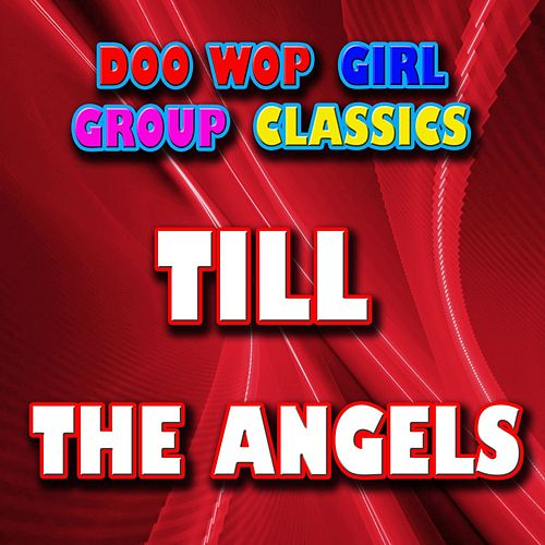 Till by The Angels