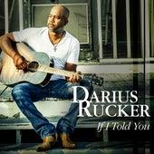 If I Told You de Darius Rucker