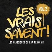 Les vrais savent, Vol. 2 (Les classiques du rap français) de Various Artists