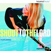 Shout to the Lord by Hillsong