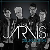 We Are Jarvis (Deluxe Edition) by Jarvis