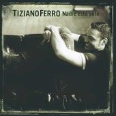 Nadie està solo von Tiziano Ferro