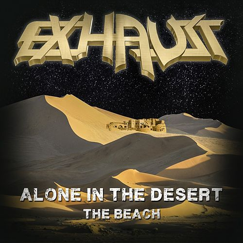 Alone in the Desert von Exhaust