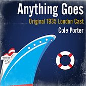 Cole Porter: Anything Goes (Original 1935 London Cast) van Various