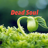 Dead Soul by Various Artists