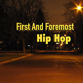 First And Foremost Hip Hop de Various Artists