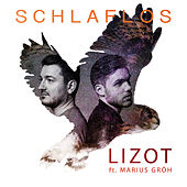 Schlaflos (Radio Mix) by Lizot