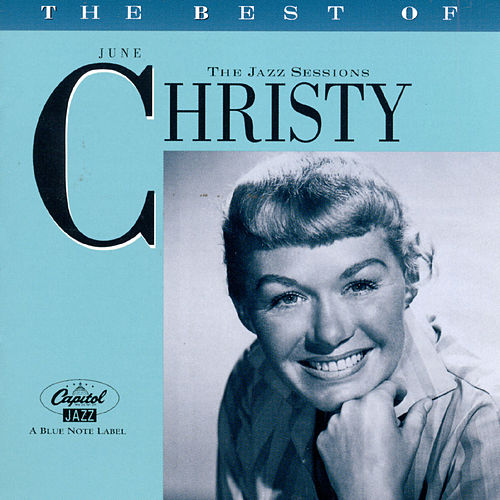 The Best Of June Christy-The Jazz Sessions by June Christy