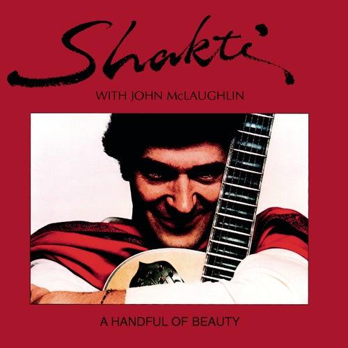 A Handful Of Beauty by Shakti & Jon McLaughlin