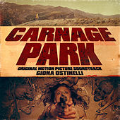 Carnage Park (Original Motion Picture Soundtrack) de Giona Ostinelli