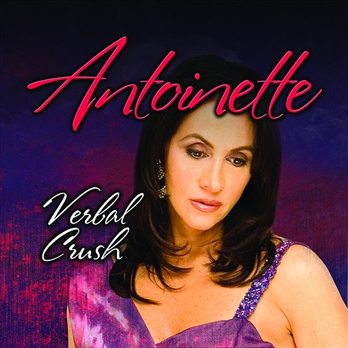Verbal Crush by Antoinette