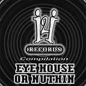 I2I Or Nuthin by Various Artists