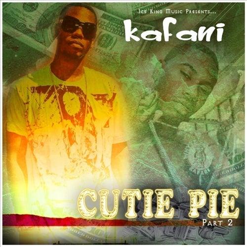 Cutie Pie by Kafani