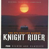 The Stu Phillips Scores: Knight Rider (Original Television Soundtrack) de Stu Phillips