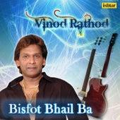 Bisfot  Bhail Ba - Vinod Rathod by Various Artists