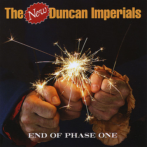 End Of Phase One by The New Duncan Imperials
