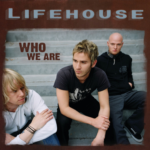 Who We Are by Lifehouse