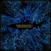 Shark Remixes Volume 1: Alfred Brown de My Brightest Diamond