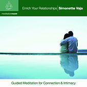 Enrich Your Relationships by Simonette Vaja