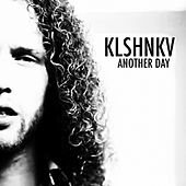 Another Day by Kalashnikov