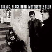 B.R.M.C. by Black Rebel Motorcycle Club